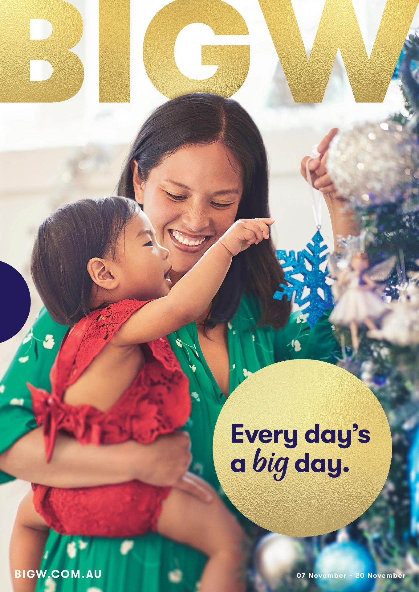 BigW Catalogue 7 November - 20 November 2019