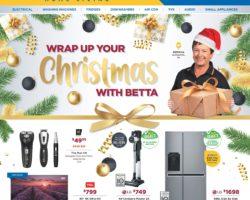 Betta Catalogue 2 December - 24 December 2019. Wrap Up Your Christmas with Betta!