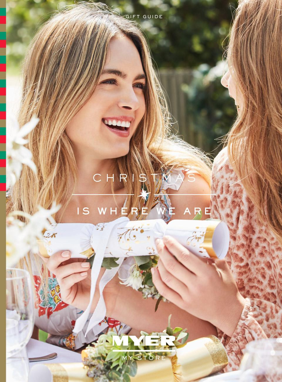 Myer Catalogue 16 November - 6 December 2019. Christmas Is Where We Are!